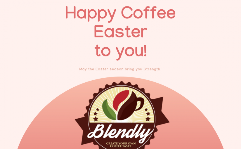 Blendly Online Marketplace – Getting the Coffee Where It's Most Needed