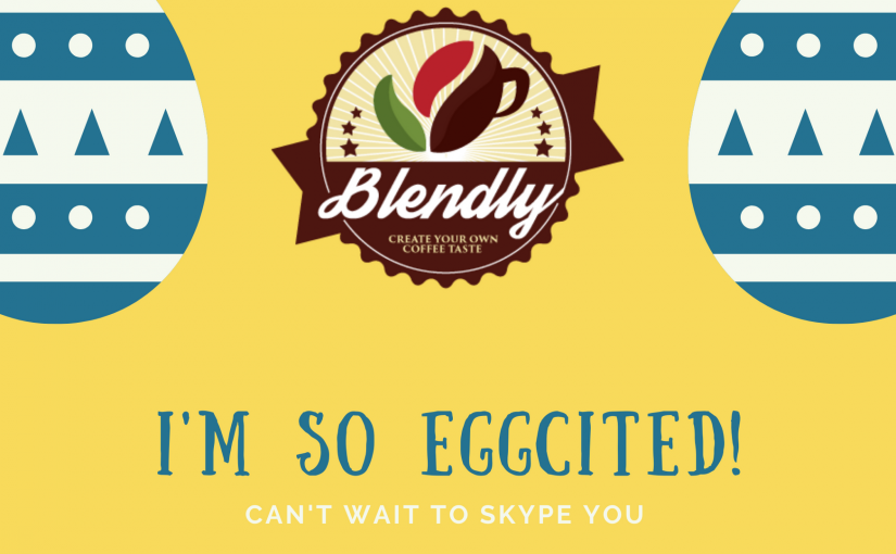 Easter – The Time to Ask Your Blendly Barista for That Easter Coffee